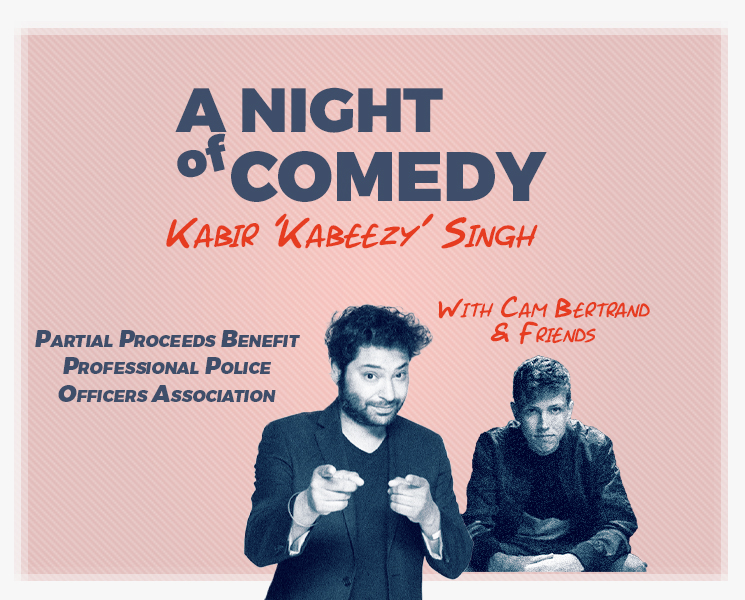 Image for CANCELED - NIGHT OF COMEDY Featuring Kabir Singh, Cam Bertrand and Friends